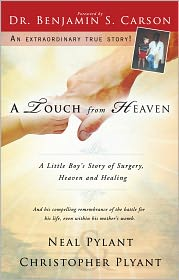M.D. Ben Carson, M.D., Neal Pylant  Christopher Pylant - A Touch From Heaven