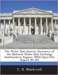 Buy open directory books - The Water Data Sources Directory of the National Water Data Exchange Southeastern Region: Usgs Open-File Report 90-185
