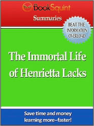 Douglas Albany - BookSquint Summary, The Immortal LIfe of Henrietta Lacks