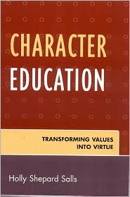 Character Education: Transforming Value...