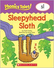 Liza Charlesworth - Phonics Tales: Sleepyhead Sloth (SL)