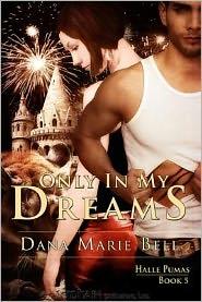 Dana Marie Bell -  Only In My Dreams