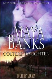 Maya Banks -  Colters' Daughter