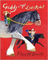 Giddy-Up! Let's Ride! by Flora McDonnell: Book Cover