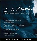 Book Cover Image. Title: C. S. Lewis:  The Screwtape Letters, The Great Divorce, The Problem of Pain, Mere Christianity, Author: by C. S. Lewis