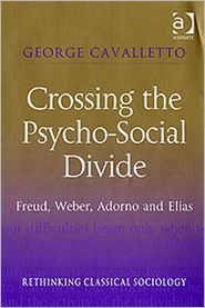 George Cavalletto - Crossing the Psycho-Social Divide