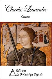 Charles Louandre - Oeuvres de Charles Louandre