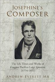 Andrew Everett MA - Josephine's Composer