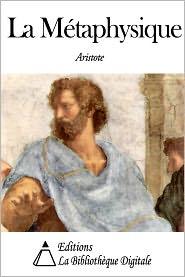 Aristotle - La Métaphysique