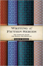 Karen S. Wiesner - Writing the Fiction Series