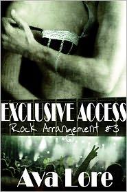 Ava Lore - Exclusive Access (Rock Arrangement, #3) (Rock Star Erotic Romance)