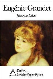 Honore de Balzac - Eugénie Grandet