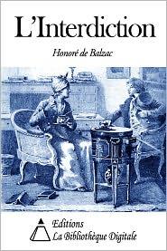 Honore de Balzac - L'Interdiction