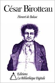 Honore de Balzac - César Birotteau