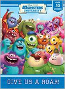 Give Us a Roar! (Disney/Pixar Monsters University) by RH Disney: Book Cover