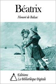 Honore de Balzac - Béatrix