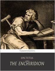 Epictetus - The Enchiridion