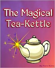 Fern Kuhn - The Magical Tea Kettle