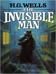H. G. Wells - The Invisible Man by Wells