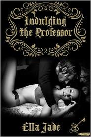 Annabelle Crawford (Editor) Ella Jade - Indulging the Professor