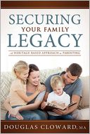 Securing Your Family Legacy by Douglas Cloward: Book Cover