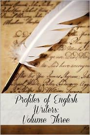 Golgotha Press - Profiles of English Writers: Volume Three of Three