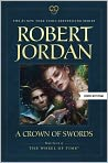 Book Cover Image. Title: A Crown of Swords (Wheel of Time Series #7), Author: by Robert Jordan