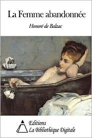 Honore de Balzac - La Femme abandonnée