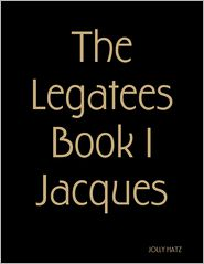 Jolly Hatz - The Legatees Book 1 Jacques