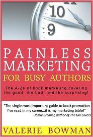 Kelley Hoffman (Editor), Erin Knightley (Illustrator) Valerie Bowman - Painless Marketing for Busy Authors