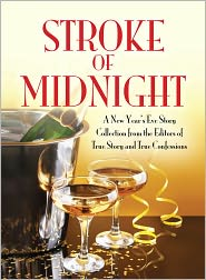 The Editors Of True Story and True Confessions (Editor) - Stroke of Midnight: A New Year's Eve Storty Collection