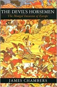 Devil's Horsemen: The Mongol Invasion of Europe
