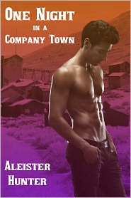 Aleister Hunter - One Night in a Company Town