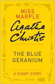 Agatha Christie - The Blue Geranium [short story]