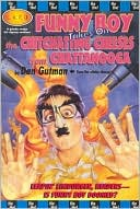 Funny Boy Takes on the Chit-Chatting Cheese from Chattanooga, Vol. 3 by Dan Gutman: Book Cover