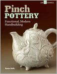 Book Cover Image. Title: Pinch Pottery:  Functional, Modern Handbuilding, Author: by Susan Halls