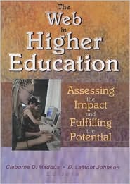 The Web in Higher Education: Assessing ...