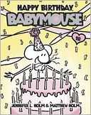 Happy Birthday, Babymouse (Babymouse Series #18)
