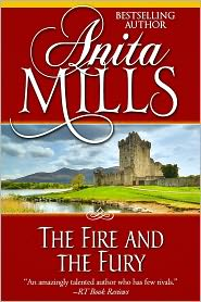 Anita Mills - The Fire and the Fury