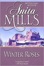 Anita Mills - Winter Roses