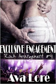 Ava Lore - Exclusive Engagement (Rock Arrangement, #4) (Rock Star Erotic Romance)
