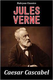 Jules Verne - Caesar Cascabel by Jules Verne
