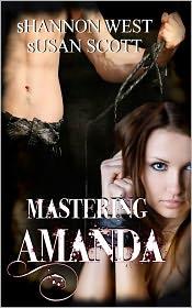 Susan Scott Shannon West - Mastering Amanda