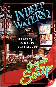 Radclyffe Karin Kallmaker - In Deep Waters 2: Cruising the Strip