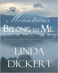 Linda Dickert - The Mountains Belong to Me