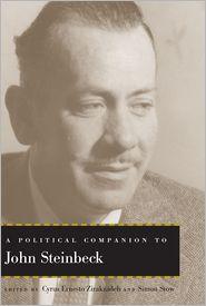 Simon Stow  Cyrus Ernesto Zirakzadeh - A Political Companion to John Steinbeck