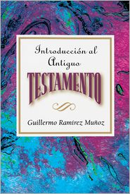 Association for Hispanic Theological Education - Introduccion al Antiguo Testamento AETH