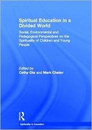 Spiritual Education in a Divided World