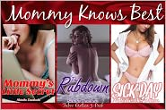Natalie Deschain - Mommy Knows Best (Step Mother and Step Son Incest Taboo Erotica) 3-Pack