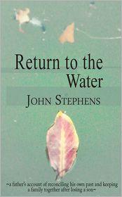 John Stephens - Return to the Water